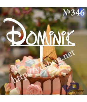 "Топпер №346 ""Dominik"""