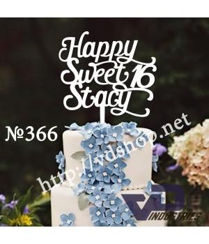 """Топпер №366 """"Happy Sweet 16 Stacy"""""""