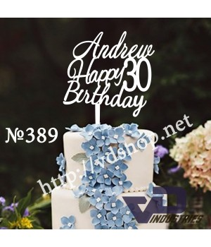 "Топпер №389 ""Andrew Happy Birthday 30"""